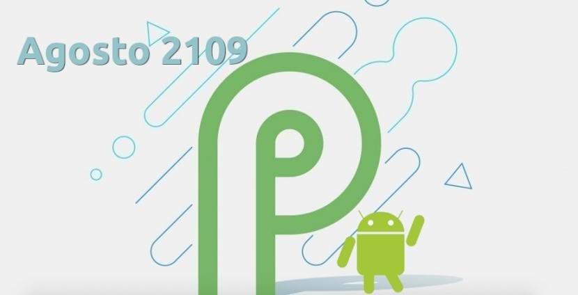 Actualizacion de agosto de Android P