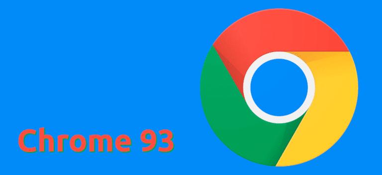Chrome 93