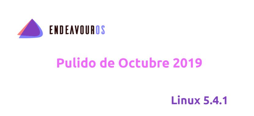EndeavourOS pulido de octubre de 2019