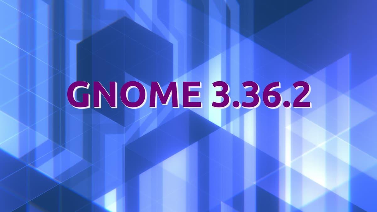 GNOME 3.36.2