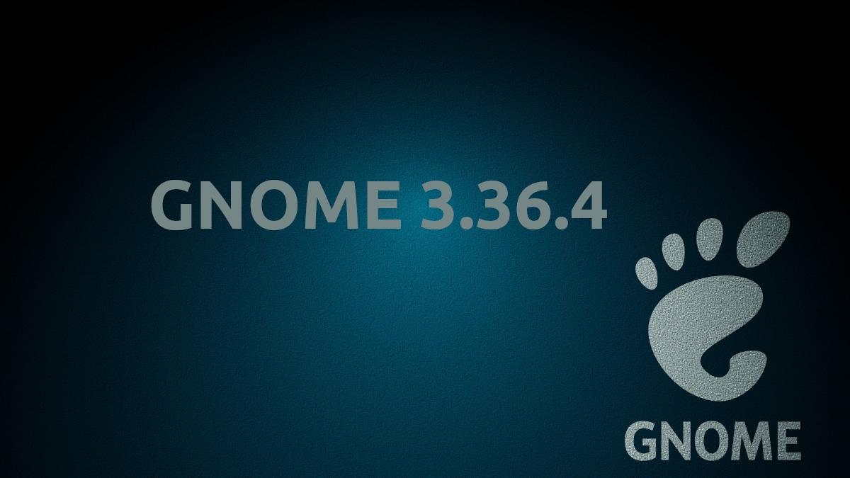 GNOME 3.36.4