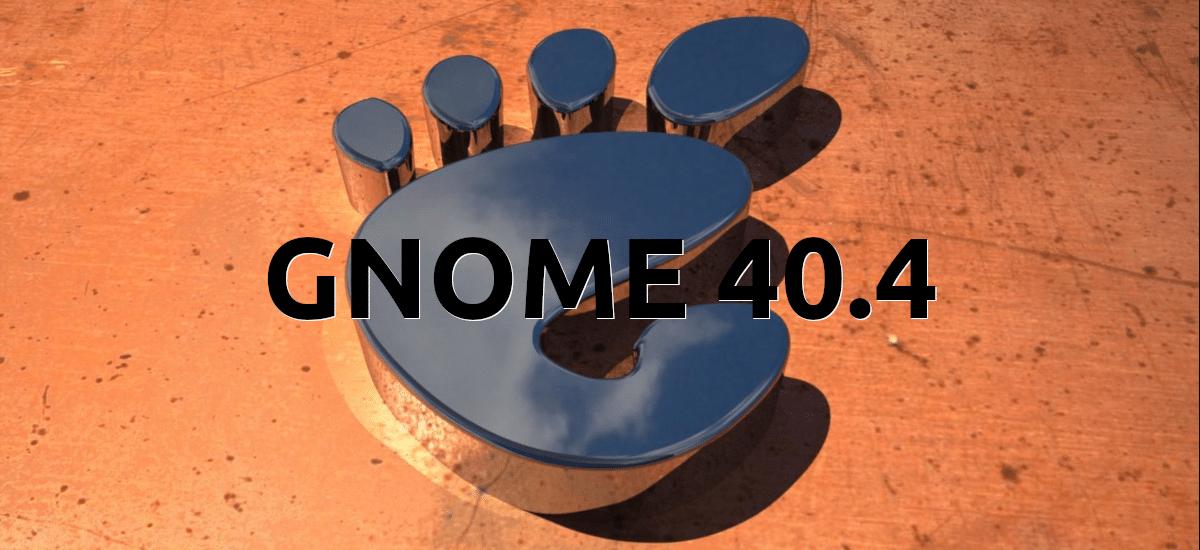GNOME 40.4