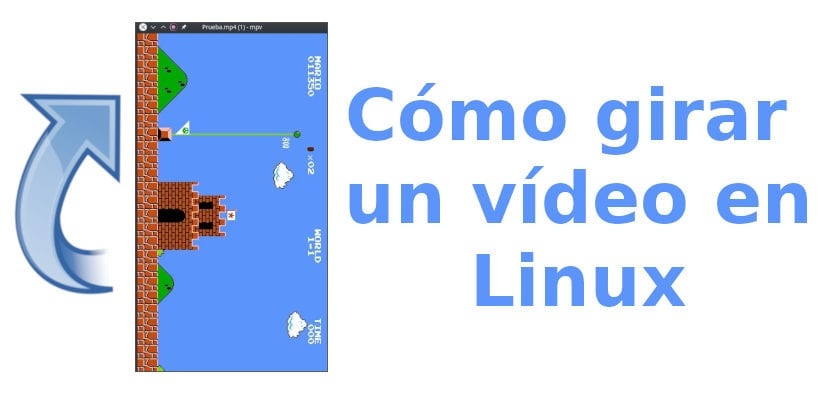 Girar un video en Linux