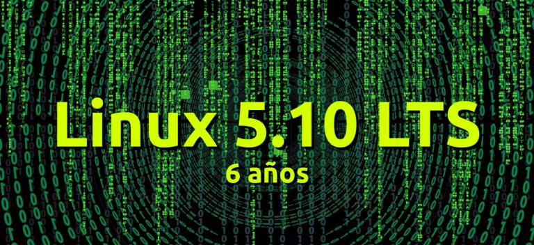 Linux 5.10 LTS soportado durante 6 años
