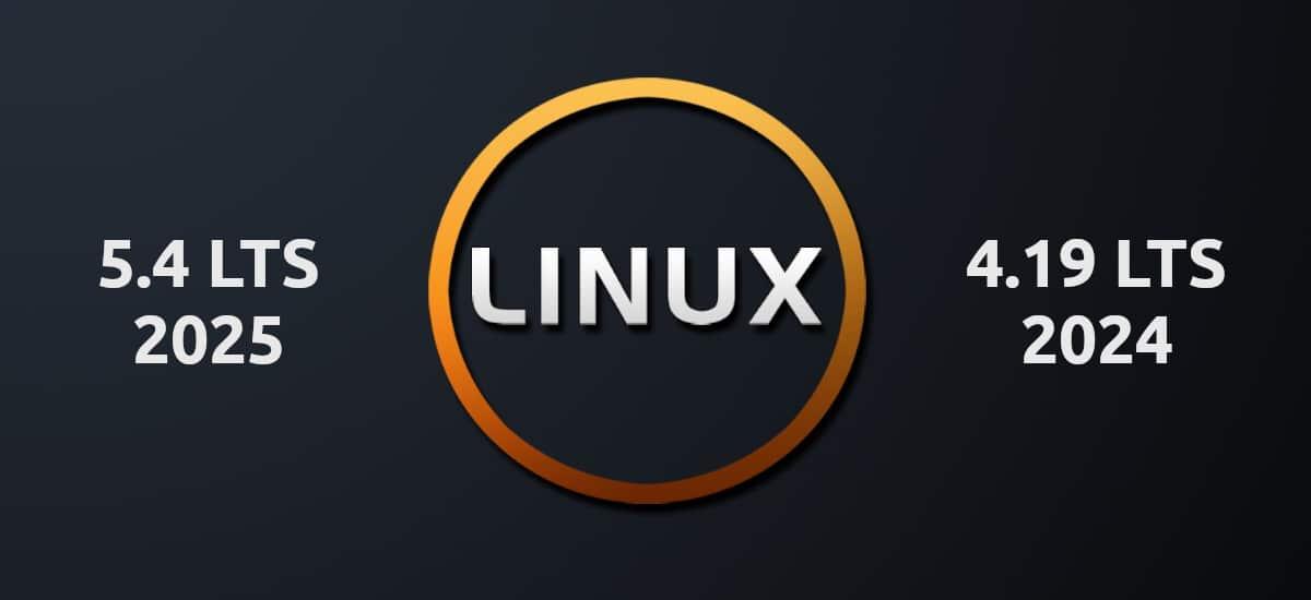 Linux 5.4 y 4.19 soportados durante 6 años