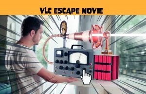 VLC Escape Movie