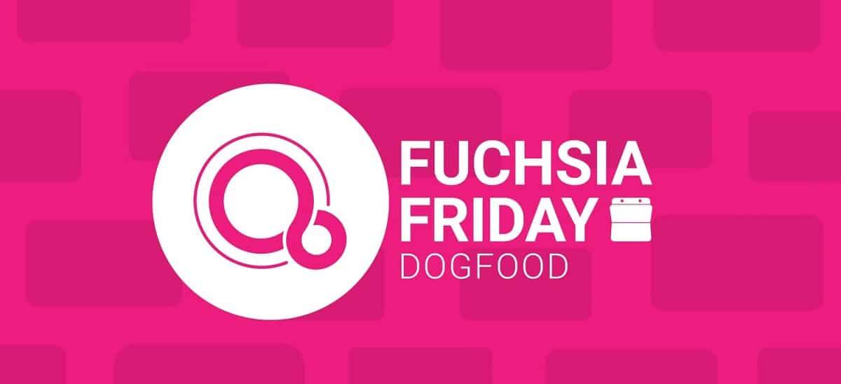 fuchsia-friday-dogfood